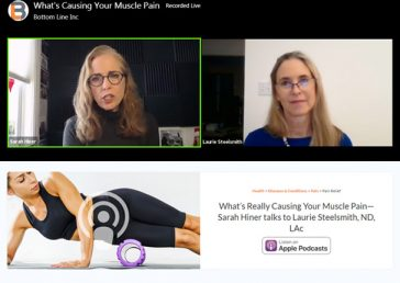 What's Really Causing Your Muscle Pain—Sarah Hiner talks to Laurie Steelsmith, ND, LAc
